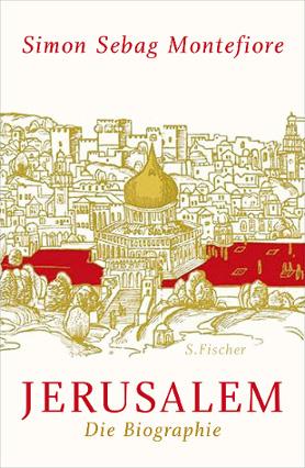 Jerusalem. Die Biographie